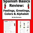 Spanish Basics Review - Colors, Alphabet, Feelings, Greetings