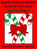 Spanish Christmas (La Navidad) Bulletin Board and Flash Cards