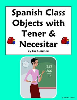 Spanish Class Objects With Tener & Necesitar 10 Sentences & IDs