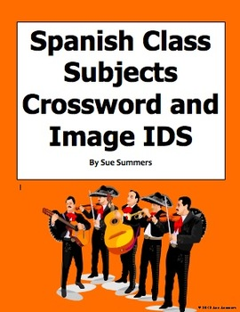 Spanish Class Subjects Crossword & Image IDs Worksheet