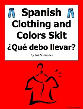 Spanish Clothing & Colors Skit / Role Play
