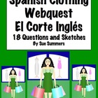 Spanish Clothing El Corte Ingles WebQuest 18 Questions and