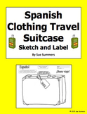 Spanish Clothing Travel Suitcase Sketch and Label - La Ropa