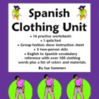 Spanish Clothing Unit - Vocabulary, Skits and Worksheets -