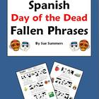 Spanish Day of the Dead / Dia de los Muertos Fallen Phrase