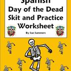 Spanish Day of the Dead Skit & Worksheet - Cultural Speaki