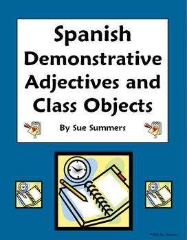 Spanish Demonstrative Adjectives & Class Objects Worksheet #1
