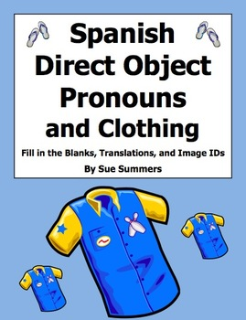 Spanish Direct Object Pronoun Fill In, Sentences & Clothin