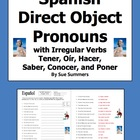 Spanish Direct Object Pronouns & Irregular Present Tense V
