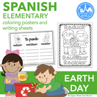 Spanish Earth Day Coloring Posters &amp; Writing Sheets - el D