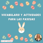 Spanish Easter Activities! Vocabulario y Actividades para