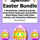 Spanish Easter Bundle - 4 Worksheets, Listening, Poetry, V