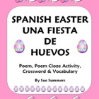Spanish Easter Poem, Crossword, Cloze Activity and Vocabul