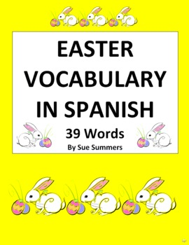 Spanish Easter Vocabulary - 39 Words - Las Pascuas