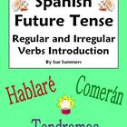 Spanish Future Tense Regular &amp; Irregular Verbs Introduction