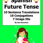 Spanish Future Tense Sentences, Conjugations, and Image IDs