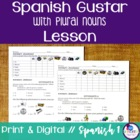 Spanish Gustar with Plural Nouns Lesson