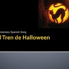 Spanish Halloween Song: El Tren de Halloween
