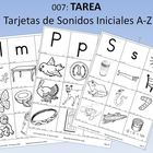 Spanish Homework:  007:  TAREA Tarjetas de Sonidos Inicial