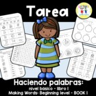 Spanish Homework:  013: TAREA Centro fonticos: Haciendo 