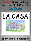 Spanish House (La Casa) Bulletin Board and Flash Cards Unit