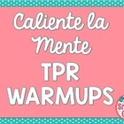 Spanish I - Unit 1 Caliente la Mente (Warmups) for TPR Commands