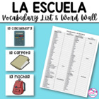Spanish I - Unit 2 Word Wall (La Escuela)