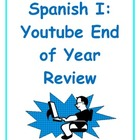 Spanish I Youtube End of Year Review