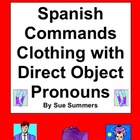 Spanish Informal Commands with Clothing and Direct Object