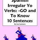 Spanish Irregular Yo Verbs and Adverbs 10 Sentences