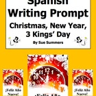 Spanish Navidad / New Year / 3 Kings Day Writing Assignment
