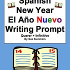 Spanish New Year Writing Prompt / Essay - Querer + Infinitive