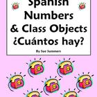Spanish Numbers &amp; Classroom Objects - Cuantos hay