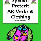 Spanish Preterit -AR Verbs &amp; Clothing Sentences - La Ropa