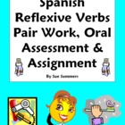 Spanish Reflexive Verbs Pair Work, Oral Assessment, Assignment