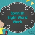 Spanish Sight Word Sheets
