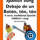 Spanish Song Debajo de un Boton, ton, ton - Traditional Ch
