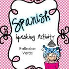 Spanish Speaking Activity Reflexive Verbs