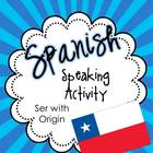Spanish Speaking Activity Ser with Origin