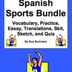 Spanish Sports Bundle - Vocabulary, Practice, Skits, Quiz & More!