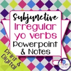 Spanish Subjunctive irregular yo verbs