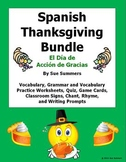 Spanish Thanksgiving Unit - El Dia de Accion de Gracias