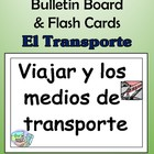 Spanish Transportation Bulletin Board & Flash Cards (El Tr