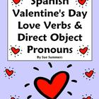 Spanish Valentine&#039;s Day Love Verbs &amp; Direct Object Pronouns