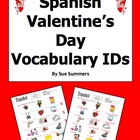 Spanish Valentine's Day Vocabulary IDs Worksheet - El Dia