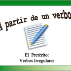 Spanish Verb Form Practice with Sentences: Irregular Preterite