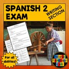 Spanish Writing Section, Exam for Midterm, Midyear, or Fin
