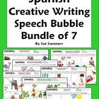 Spanish Writing - Speech Bubble Creative Writing Bundle of 7