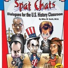 Spat Chats: Dialogues for the U.S. History Classroom eBook
