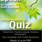 Speak: First Marking Period Quiz